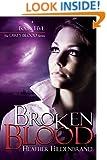 Broken Blood (Dirty Blood Book 5)