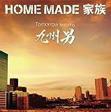 Tomorrow featuring 九州男(初回生産限定盤)(DVD付)