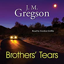 Brothers' Tears Audiobook by J.M. Gregson Narrated by Gordon Griffin