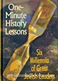 img - for One Minute History Lessons: Six Millennia of Great Jewish Leaders book / textbook / text book