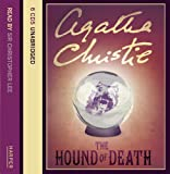 Agatha Christie The Hound of Death and other stories: Complete & Unabridged