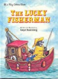 The Lucky Fisherman (Big Picture Book Collection) (030762269X) by Rosenberg, Amye