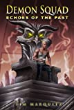 Echoes of the Past (Demon Squad Book 4)
