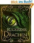 Die R�ckkehr der Drachen: Die Saga de...