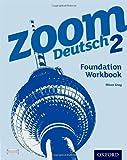 img - for Zoom Deutsch 2: Foundation Workbook book / textbook / text book
