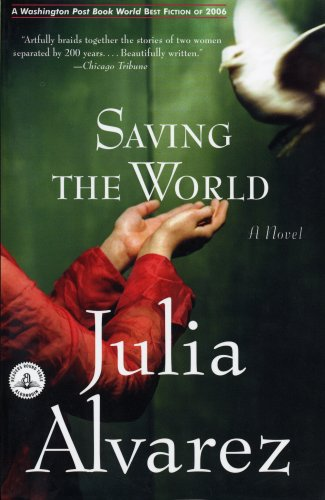 Saving the World (Shannon Ravenel Books), JULIA ALVAREZ