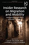 Lejla Voloder Insider Research on Migration and Mobility (Studies in Migration and Diaspora)