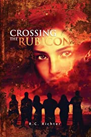Crossing the Rubicon (The Journey)