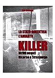Lo Stato dimentica l'amianto killer: Diritti negati. Ricorso a Strasburgo (Quaderni Tematici dell'ONA Vol. 103)