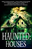 img - for Haunted: Houses: A Collection of Ghost Stories (Volume 2) book / textbook / text book