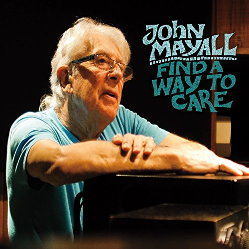 John Mayall-Find A Way To Care-2015-404 Download