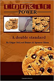 Cookie Power: A Double Standard
