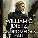 Andromeda's Fall: A Novel of the Legion of the Damned Audiobook by William C. Dietz Narrated by Isabelle Gordon
