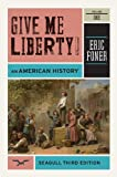 img - for Give Me Liberty! An American History, Vol. 1 book / textbook / text book