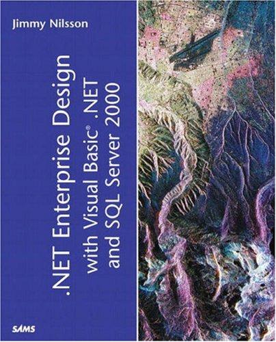.NET Enterprise Design with Visual Basic .NET and SQL Server 2000 (Kaleidoscope)