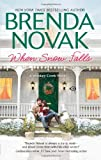 When Snow Falls  (Whiskey Creek) by Brenda Novak