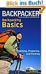 Backpacker Magazine's Backpacking Bas...