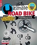 Road Bike Maintenance The Ultimate Guide