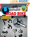 Road Bike Maintenance The Ultimate Guide