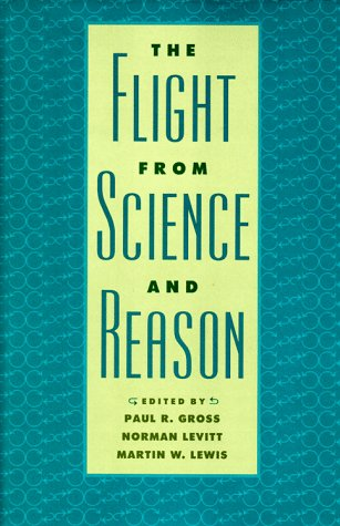 The Flight from Science and Reason (Annals of the New York Academy of Sciences)
