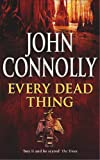 Every Dead Thing (0340728981) by Connolly, John
