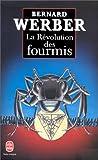 echange, troc Bernard Werber - La révolution des fourmis