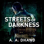 Streets of Darkness: Detective Harry Virdee, Book 1 | A. A. Dhand