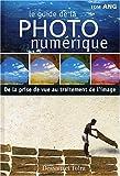 Photo du livre Guide de la photographie numerique
