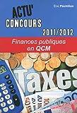 echange, troc Eric Péchillon - Finances publiques en QCM 2011-2012