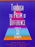 Through the Prism of Difference: Readings on Sex and Gender (0205264158) by Hondagneu-Sotelo, Pierrette