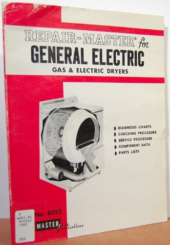 Repair Master For General Electric Gas And Electric Dryers/All Models