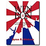 Wen Bon: A Naval Air Intelligence Officer behind Japanese Lines in China in WWII (War and the Southwest)