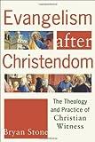 Evangelism after Christendom