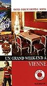Un grand week-endà Vienne par Follet