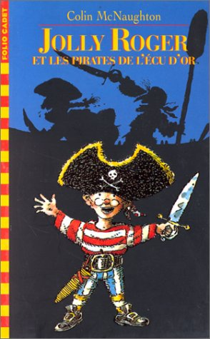 Jolly Roger et les pirates de l'écu d'or