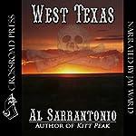 West Texas: A Thomas Mullin Mystery (       UNABRIDGED) by Al Sarrantonio Narrated by Jay F. Ward