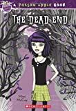img - for The Dead End (The Poison Apple #1) book / textbook / text book