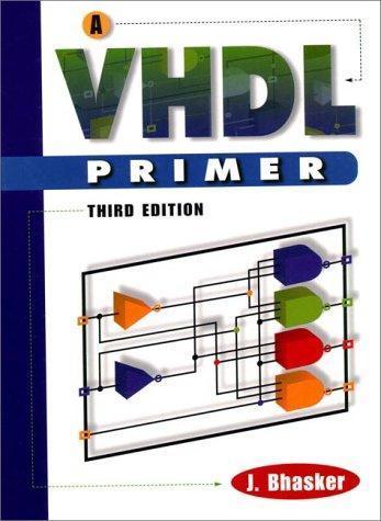 VHDL Primer, A (3rd Edition)