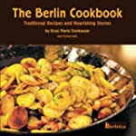 The Berlin Cookbook. Traditional Reci...