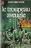 Le troupeau aveugle