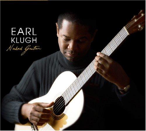 Earl Klugh - Naked Guitar - Zortam Music