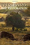 Preserving the Restoration