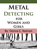 Metal Detecting for Women and Girls