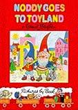 Noddy Goes to Toyland (Noddy Classic Library)