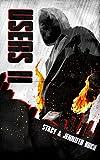 USERS II: A Superhero Novel