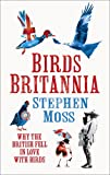 Cover of Birds Britannia by Stephen Moss 0007413440