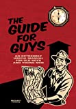 The Guide for Guys: An Extremely Useful Manual for Old Boys and Young Men (1402763158) by Powell, Michael