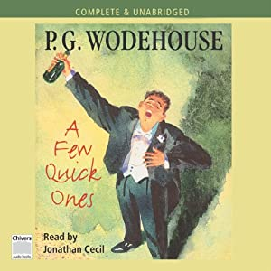 A Few Quick Ones | [P. G. Wodehouse]