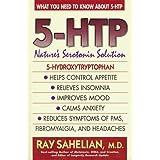 """5-HTP: Nature's Serotonin Solutionvon """"Ray Sahelian"""""""