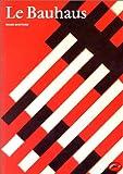 echange, troc Frank Whitford - Le Bauhaus